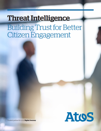 GT - Atos - Channel Sponsorship - 190901 - Threat Intelligence: Building Trust for Better Citizen En