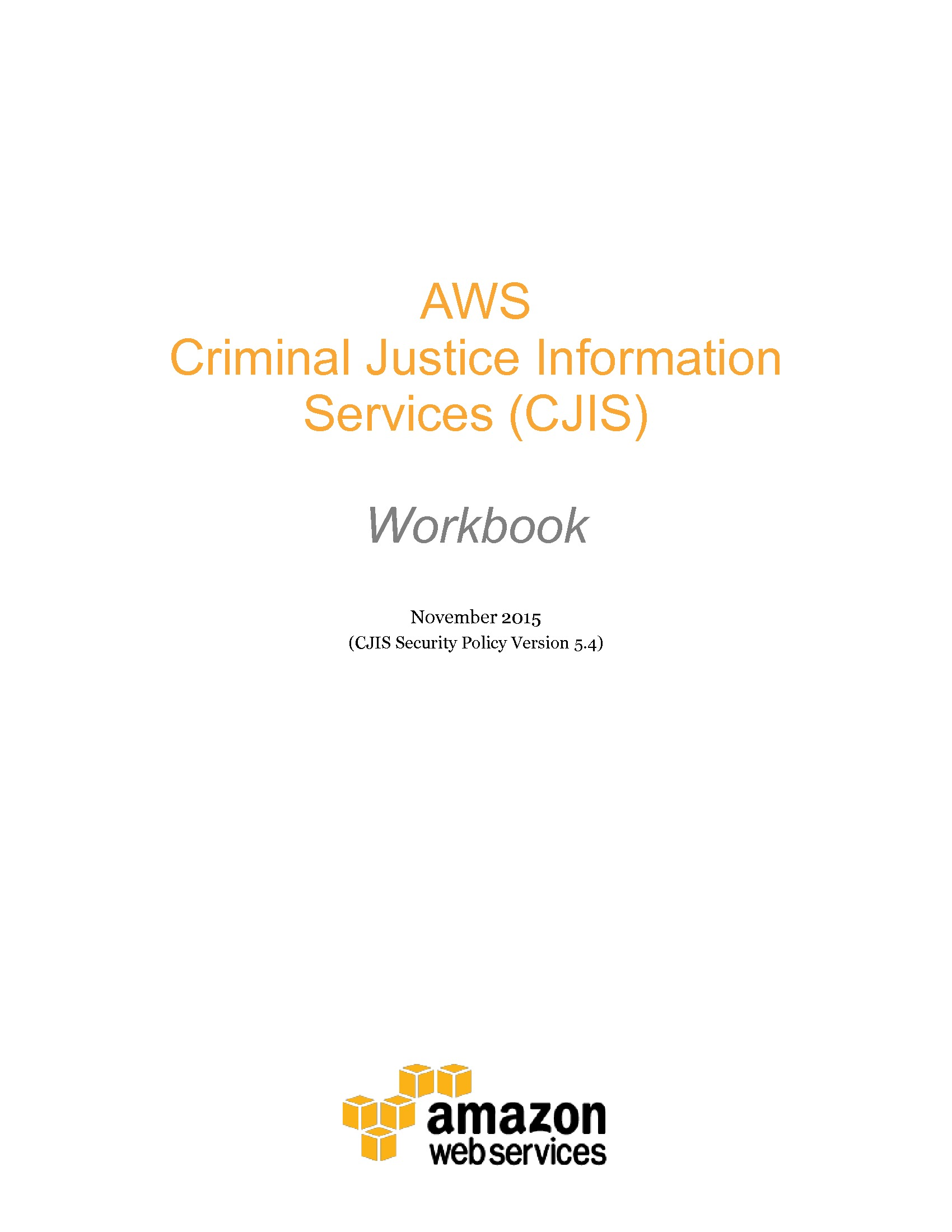 GT - Amazon - 2019 Public Safety Channel - AWS CJIS Security Policy Workbook