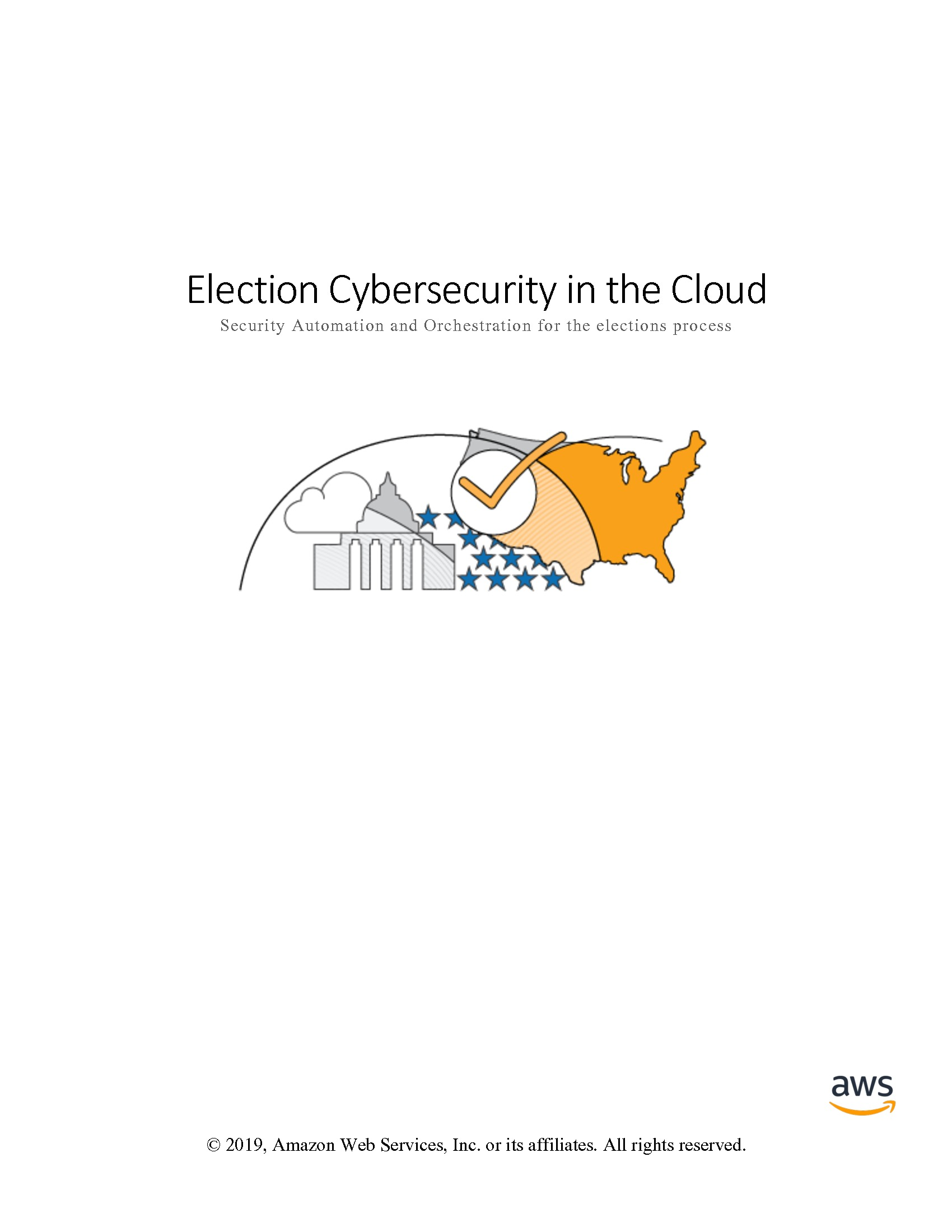 GOV - Amazon - 2019 Politics Channel - Election Cybersecurity in the Cloud