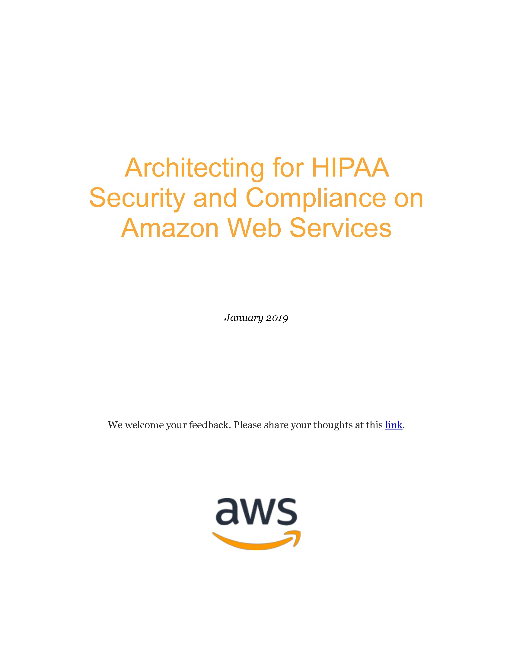 GT - Amazon - 2019 HHS Channel - Architecting for HIPAA Security