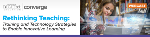 Rethinking Teaching: Training and Technology Strategies to Enable Innovative Learning