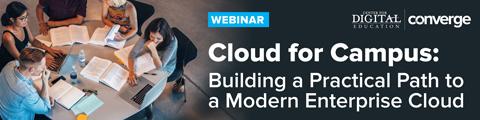 Cloud for Campus: Building a Practical Path to a Modern Enterprise Cloud