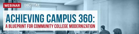 Achieving Campus 360: A Blueprint for Community College Modernization