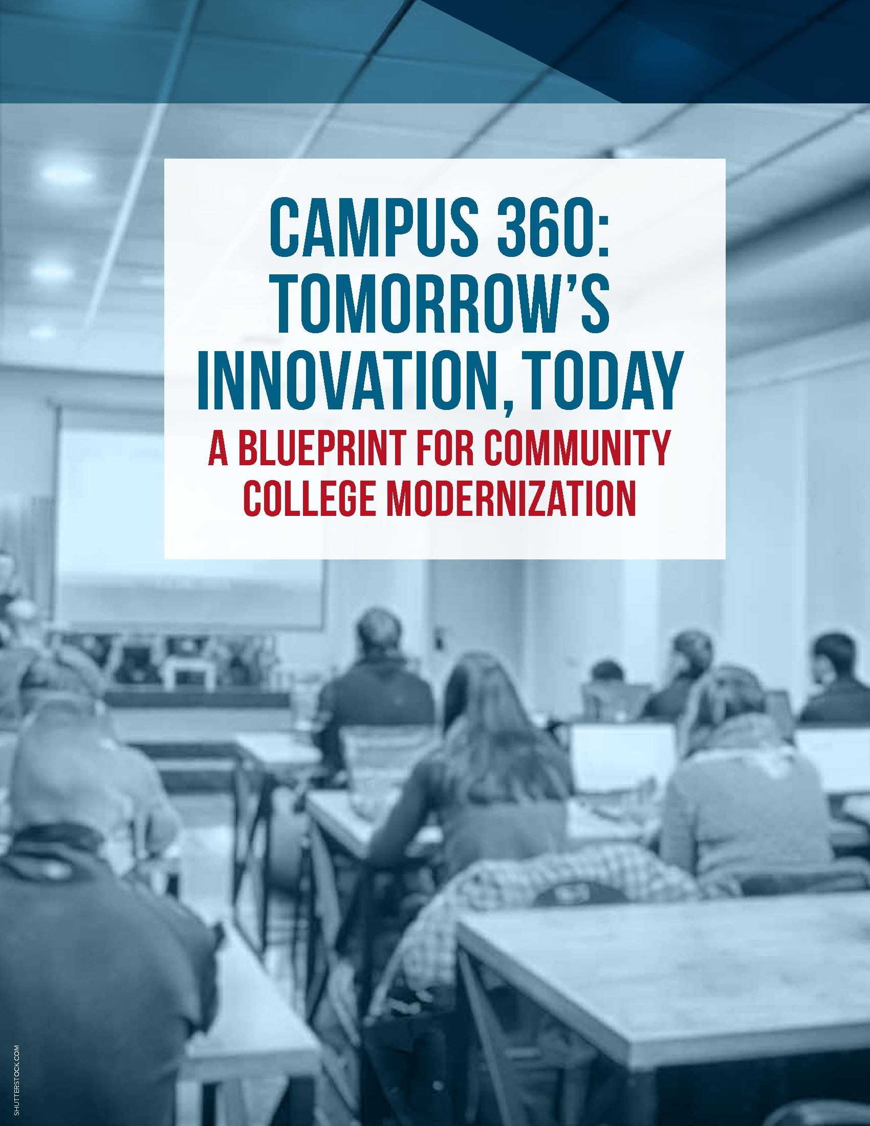 Campus 360: Tomorrow's Innovation, Today