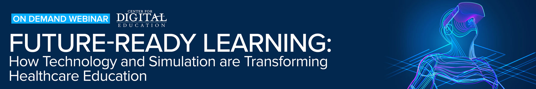 Future-Ready Learning: How Technology and Simulation are Transforming Healthcare Education