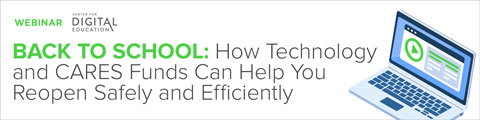 Back to School: How Technology and CARES Funds Can Help You Reopen Safely and Efficiently