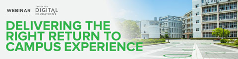 Delivering the Right Return to Campus Experience