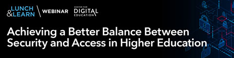 Achieving a Better Balance Between Security and Access in Higher Education