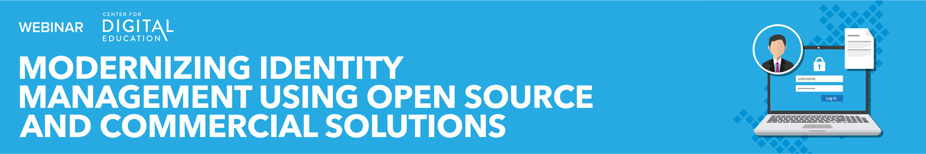 Modernizing Identity Management using Open Source and Commercial Solutions