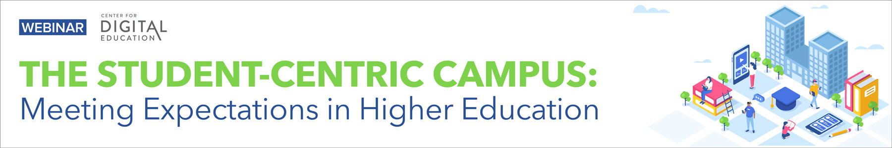 The Student-Centric Campus: Meeting Expectations in Higher Education