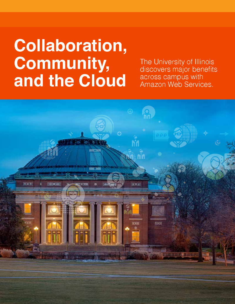 The University of Illinois Discovers Major Benefits with Cloud
