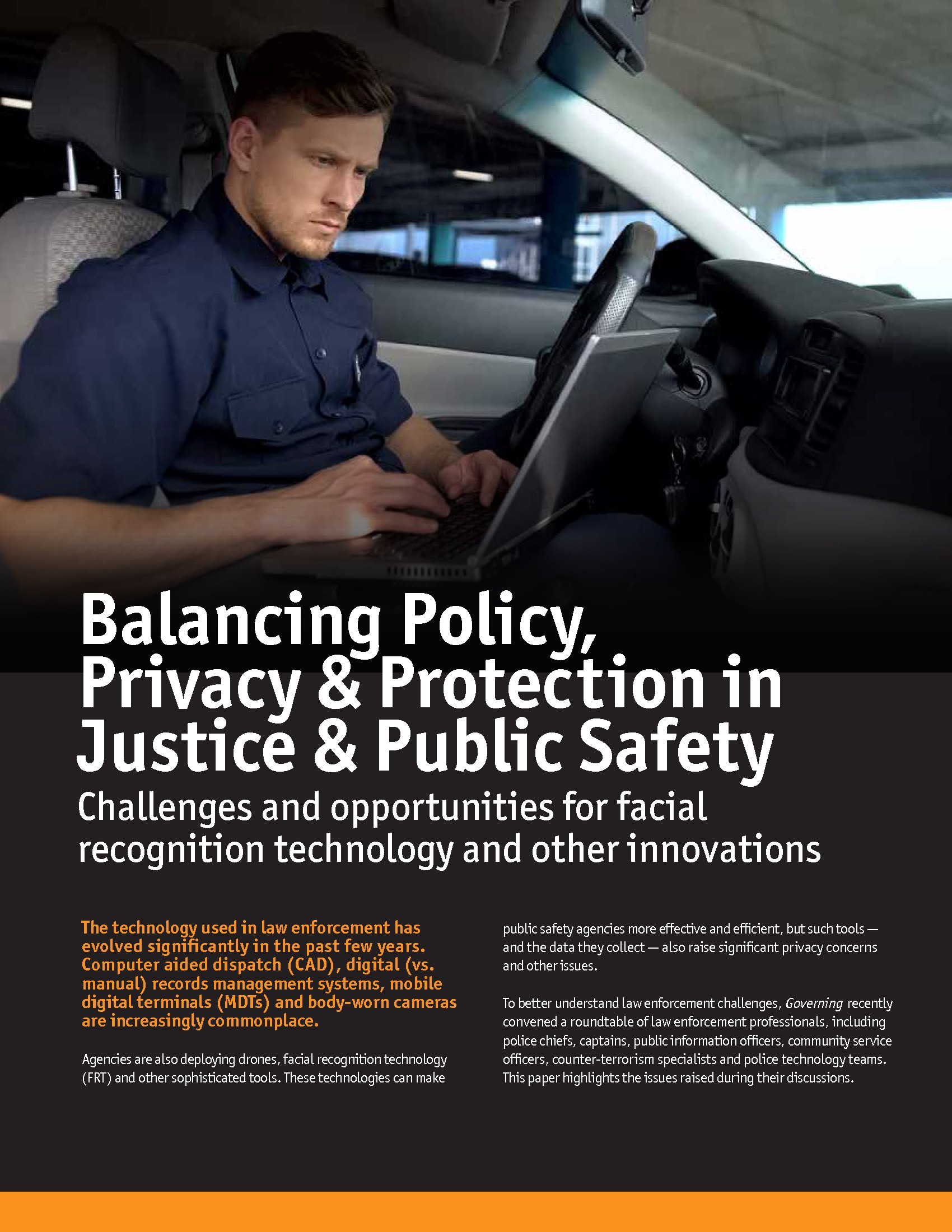 Balancing Policy, Privacy & Protection in Justice & Public Safety