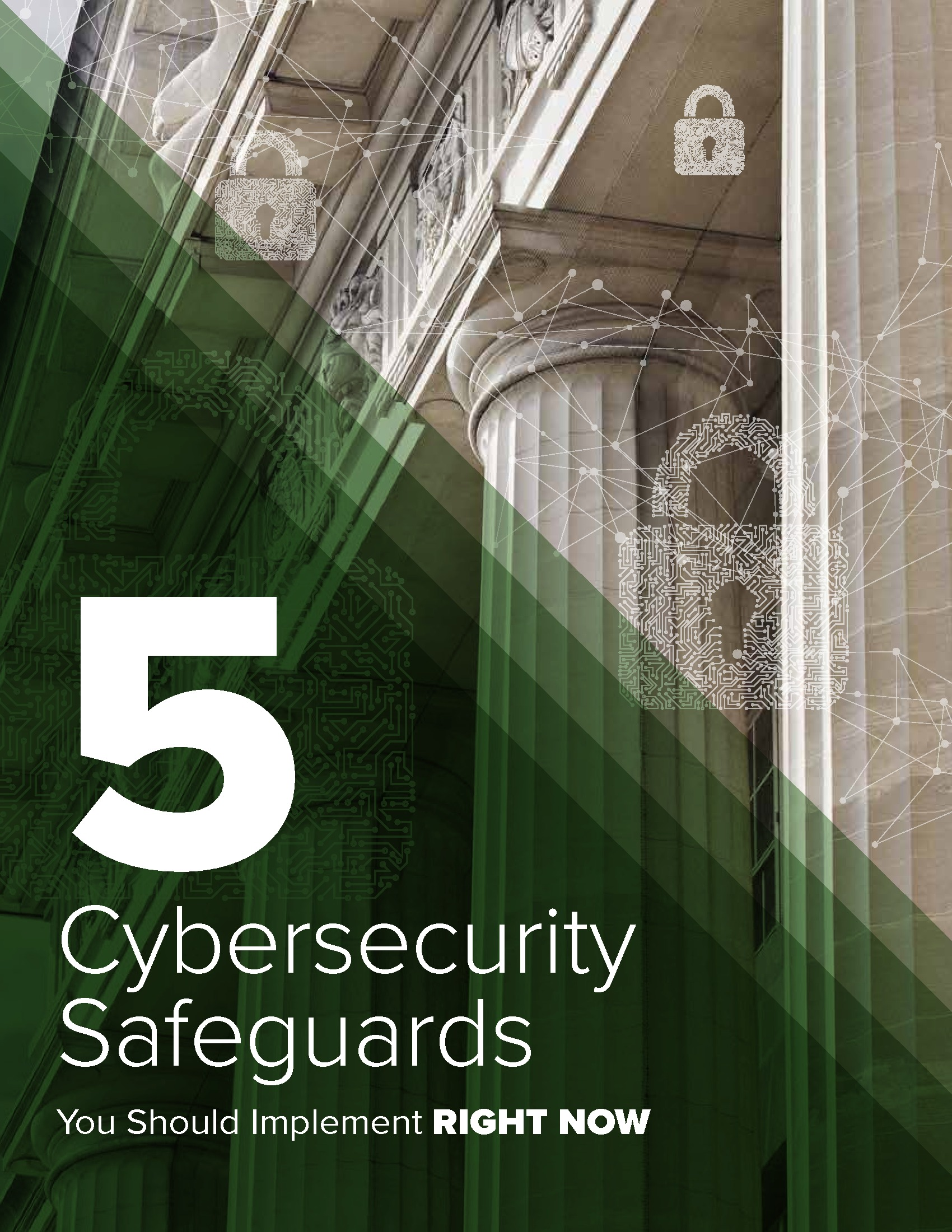 5 Cybersecurity Safeguards You Should Implement Right Now