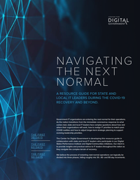 Navigating the Next Normal: A resource guide for state and local IT leaders during the COVID-19 recovery and beyond