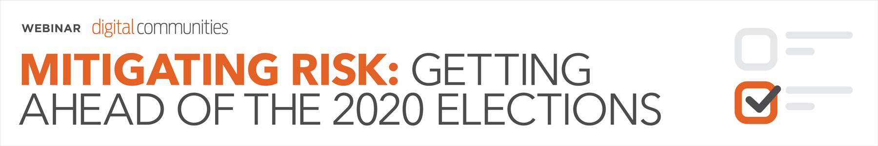 Mitigating Risk: Getting Ahead of the 2020 Elections