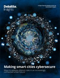 GOV - Deloitte - Infrastructure Channel - Making Smart Cities Cybersecure - 190