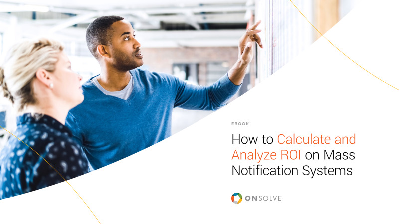 How to Calculate and Analyze ROI on Mass Notification Systems