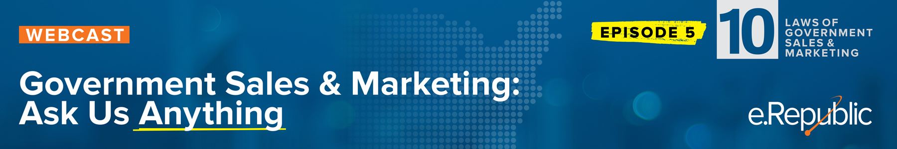 Episode 5: Government Sales and Marketing: Ask Us Anything