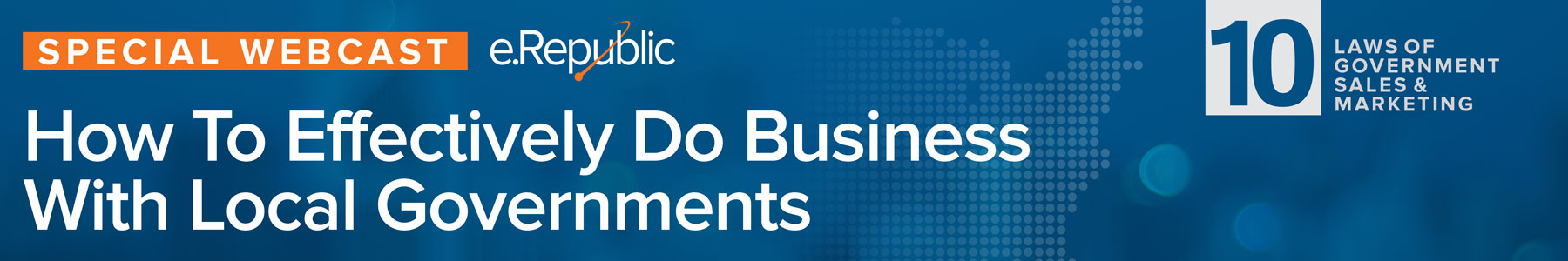 Episode 10: Special Webcast: How to Effectively Do Business with Local Governments