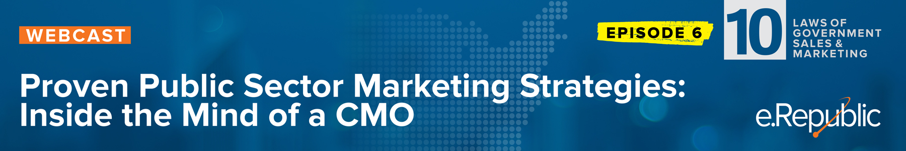 Episode 6: Proven Public Sector Marketing Strategies: Inside the Mind of a CMO