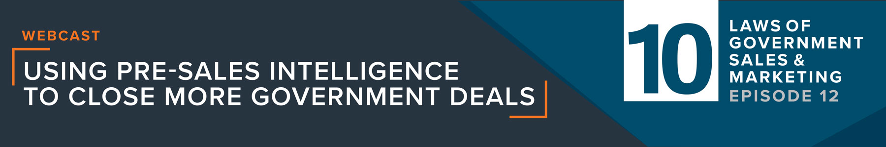 Using Pre-Sales Intelligence to Close More Government Deals