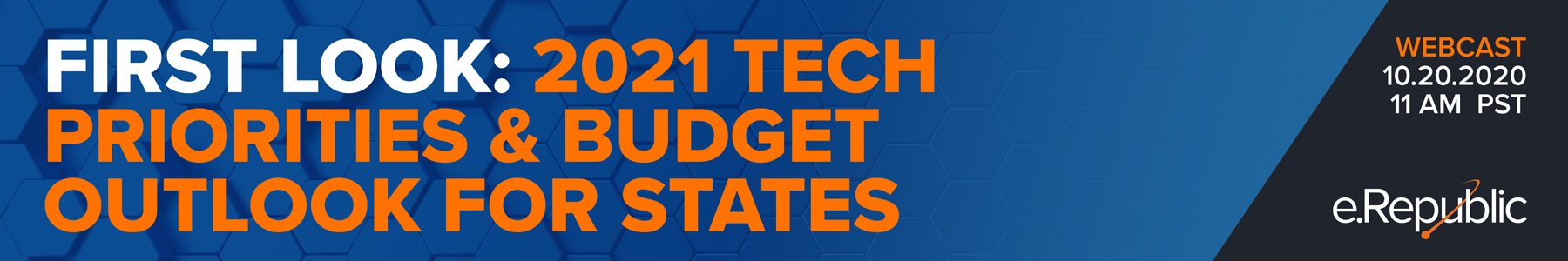 First Look: 2021 Tech Priorities & Budget Outlook for States