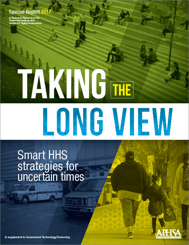 Taking the Long View: Smart HHS Strategies for Uncertain Times
