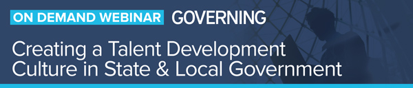 Creating a Talent Development Culture in State and Local Government
