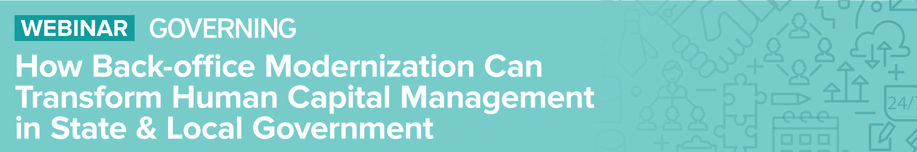 How Back-Office Modernization Can Transform Human Capital Management in State & Local Government