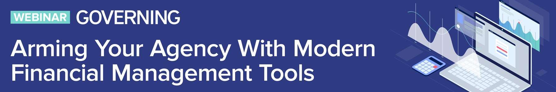 Arming Your Agency with Modern Financial Management Tools