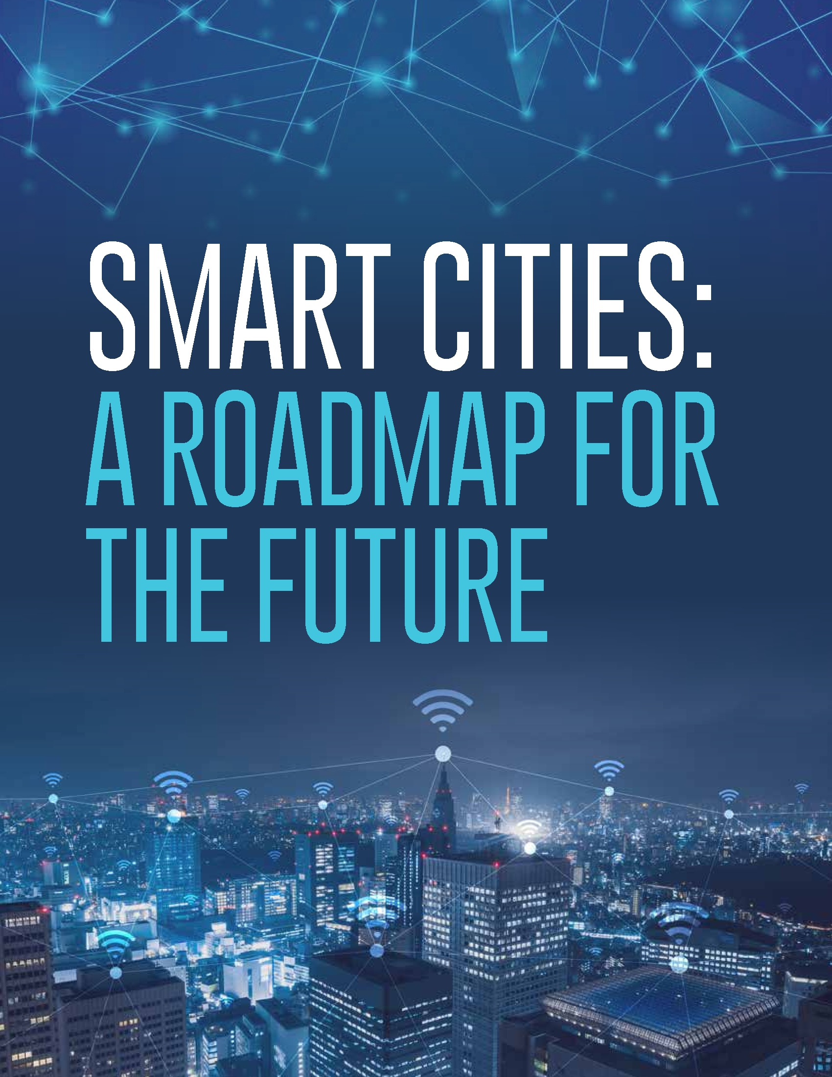 Smart Cities: A Roadmap for the Future
