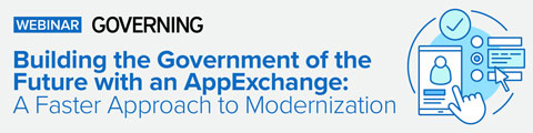 Building the Government of the Future with an AppExchange: A Faster Approach to Modernization