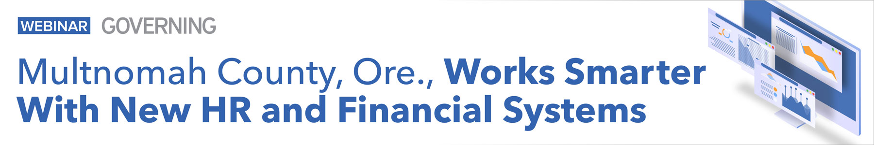 Multnomah County, Ore., Works Smarter With New HR and Financial Systems
