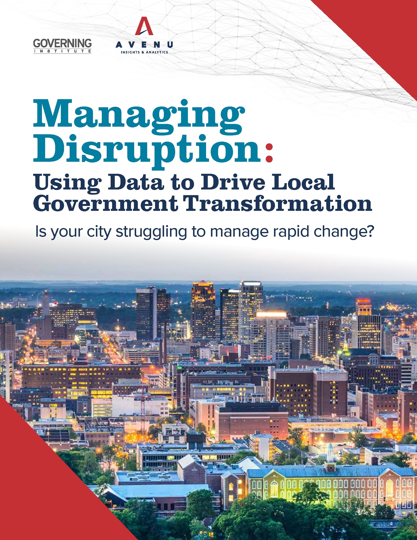 Managing Disruption: Using Data to Drive Local Government Transformation