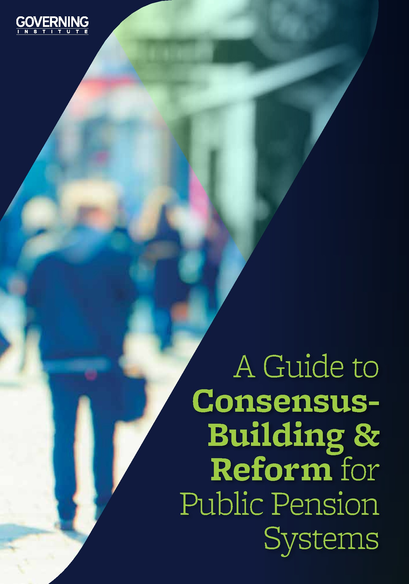 A Guide to Consensus-Building and Reform for Public Pension Systems