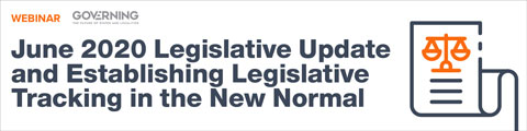 June 2020 Legislative Update and Establishing Legislative Tracking in the New Normal