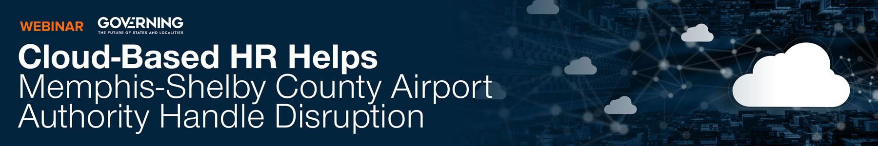 Cloud-Based HR Helps Memphis-Shelby County Airport Authority Handle Disruption