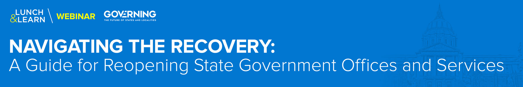 Navigating the Recovery: A Guide for Reopening State Government Offices and Services