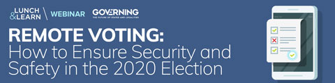 Remote Voting: How to Ensure Security and Safety in the 2020 Election