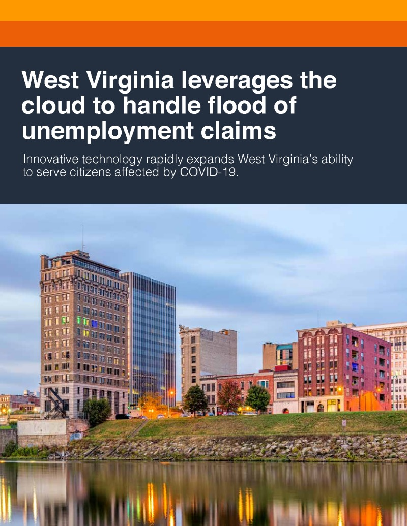 West Virginia Leverages the Cloud to Handle Flood of Unemployment Claims