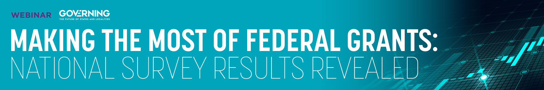 Making the Most of Federal Grants: National Survey Results Revealed