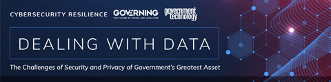 Dealing with Data: The Challenges of Security and Privacy of Government's Greatest Asset