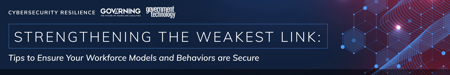Strengthening the Weakest Link: Tips to Ensure Your Workforce Models and Behaviors are Secure