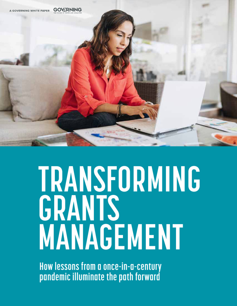 Transforming Grants Management: How Lessons From a Once-in-a-Century Pandemic Illuminate the Path Forward