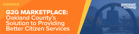 G2G Marketplace: Oakland County's Solution to Providing Better Citizen Services