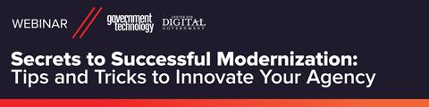 Secrets to Successful Modernization: Tips and Tricks to Innovate Your Agency