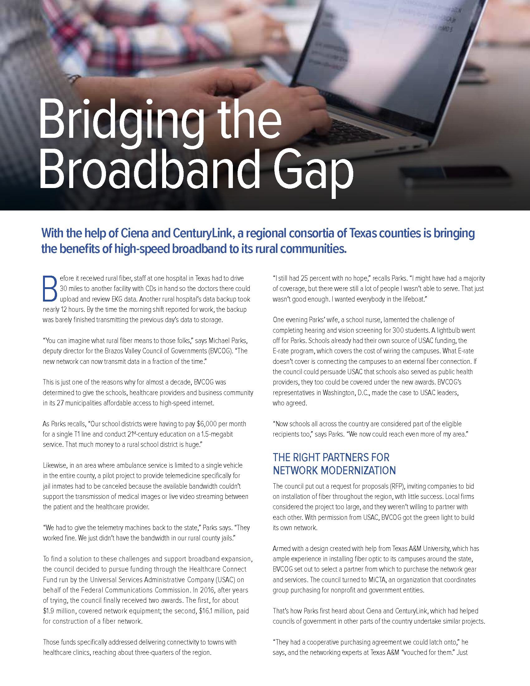Bridging the Broadband Gap