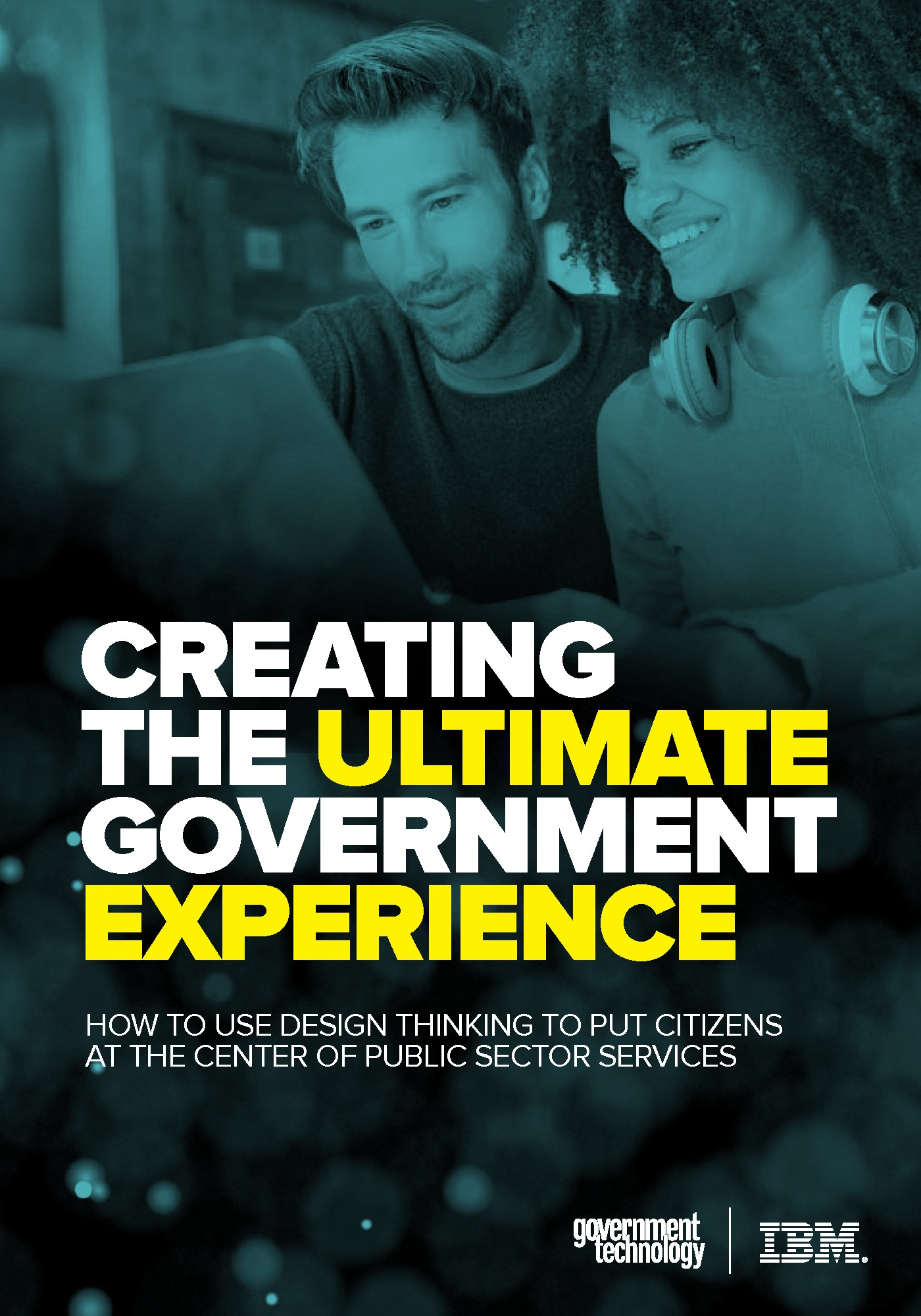 GT - IBM - Handbook - 180925 - Creating the Ultimate Government Experience
