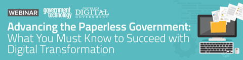 Advancing the Paperless Government: What You Must Know to Succeed with Digital Transformation