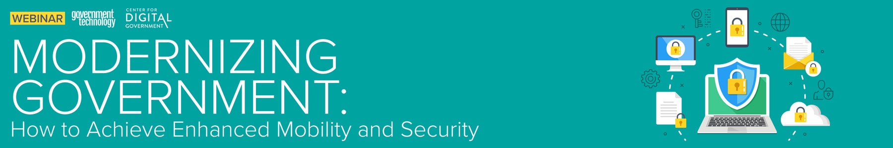 Modernizing Government: How to Achieve Enhanced Mobility and Security